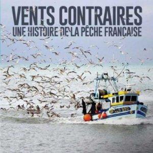 Vents_contraires_une_histoire_de_la_peche_francaise